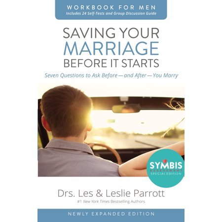 Saving Your Marriage Before It Starts Workbook for Men : Seven Questions to Ask Before---And After---You