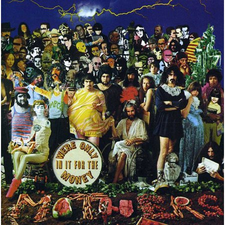 We're Only in It for the Money (CD)