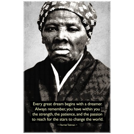 Harriet Tubman Change The World Quote Motivational Poster 12X18 Inch