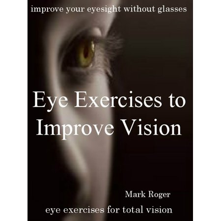 Eye Exercises to Improve Vision - eBook