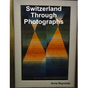 Switzerland Through Photographs - eBook