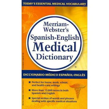 Merriam Websters Spanish English Medical Dictionary   Diccionario Medico Espanol Ingles Merriam Weber