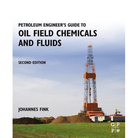 Petroleum Engineer's Guide to Oil Field Chemicals and Fluids - eBook