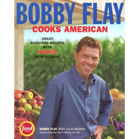 Bobby Flay Cooks American : Great Regional Recipes with Sizzling New Flavors - New York Regional Mormon Singles Halloween Dance