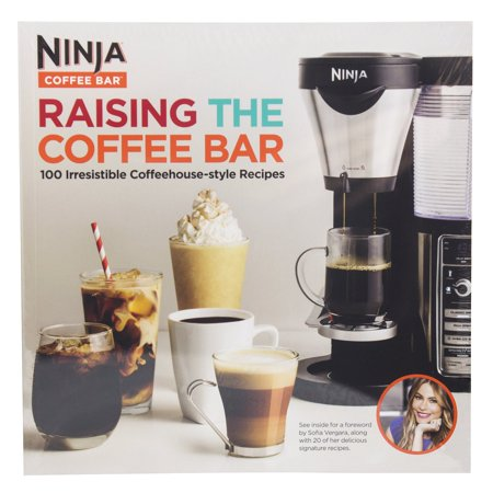 SharkNinja Raising the Coffee Bar 100 Irresistible Coffehouse Style Recipe