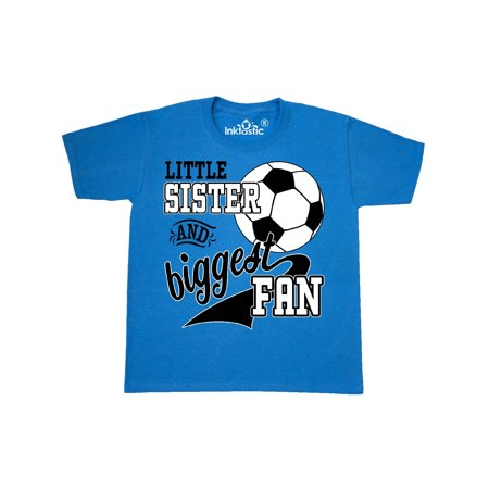 7a277297b Inktastic - Little Sister and Biggest Fan- soccer player Youth T-Shirt -  Walmart.com