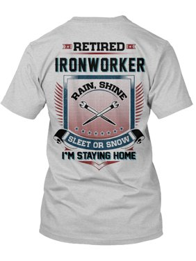 bd8e08a8721cf Product Image Retired Ironworker Shirt Hanes Tagless Tee T-Shirt