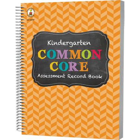 Common Core Assessment Record Book, Grade K (Common Core Assessment Readiness Grade 6 Answer Key)