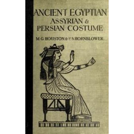 Ancient Egyptian, Assyrian, and Persian Costumes Rations - - Costumes Houston