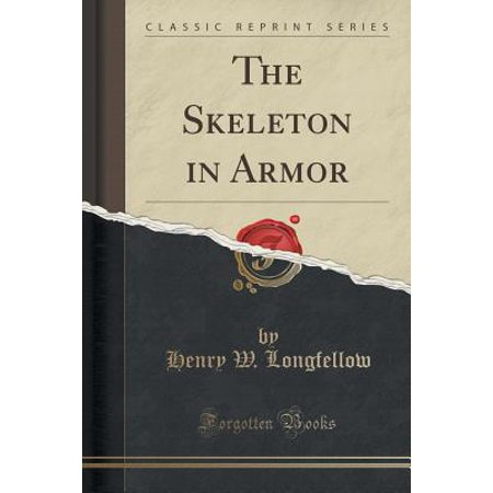 The Skeleton in Armor (Classic Reprint) (Paperback)