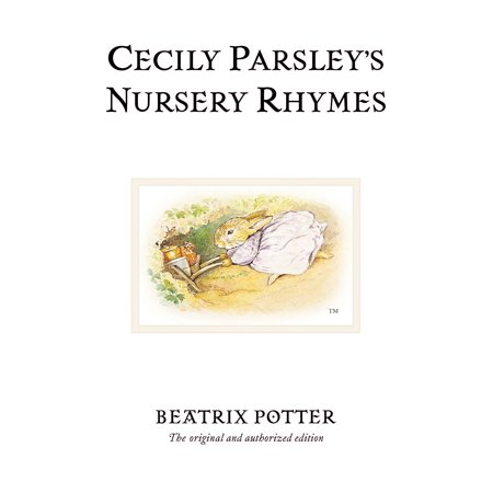 Beatrix Potter Victorian Nursery - Cecily Parsley's Nursery Rhymes