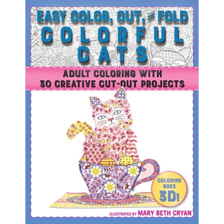 Easy Color, Cut, and Fold Colorful Cats : 30 Creative Cut-Out Projects for Everyone (Halloween Cat Art Projects)