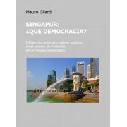 Singapur, ¿qué democracia? - eBook