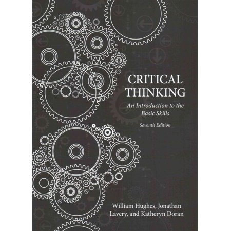 Critical Thinking: An Introduction to the Basic Skills - American Seventh (William Huges)