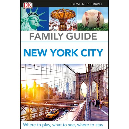 Family Guide New York City: 9781465467768