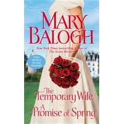 The Temporary Wife/A Promise of Spring : Two Novels in One Volume