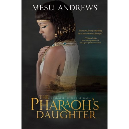 The Pharaoh's Daughter : A Treasures of the Nile