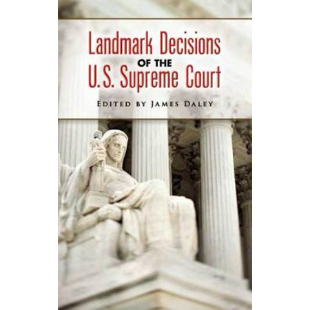 Landmark Decisions of the U.S. Supreme Court - (Landmark Decisions Of The United States Supreme Court)