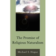 The Promise of Religious Naturalism (Hardcover)