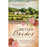 The British Brides Collection : 9 Romances from the Home of Austen and Dickens