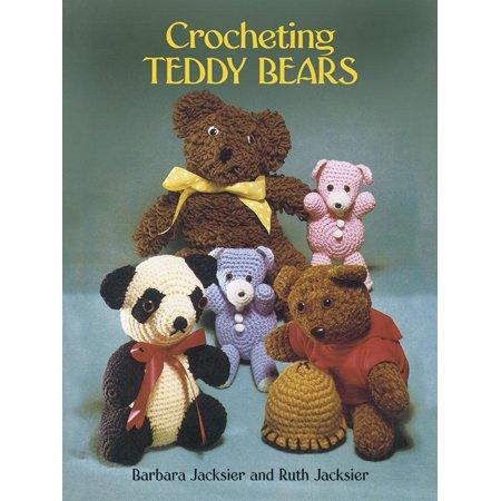 Needlecraft Design - Dover Needlework: Crocheting Teddy Bears: 16 Designs for Toys (Paperback)