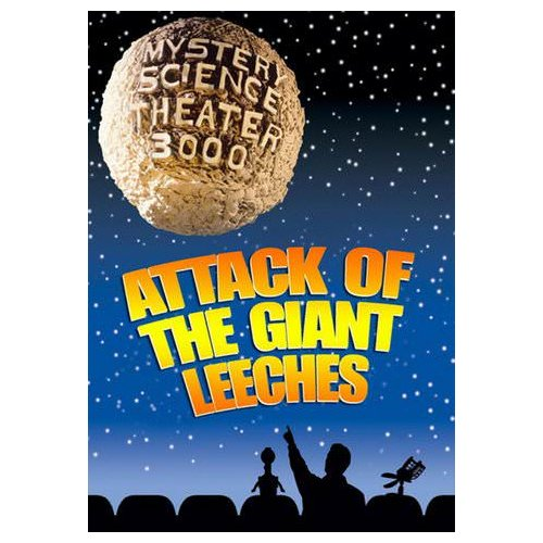 Mystery Science Theater 3000: Attack of the Giant Leeches (1959)