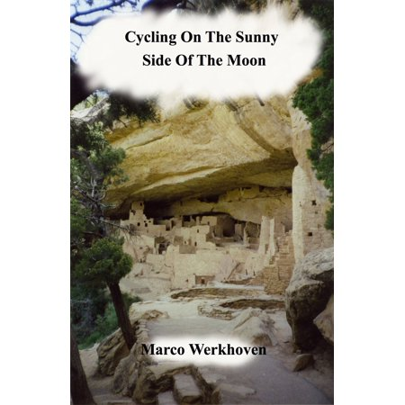 Cycling On The Sunny Side Of The Moon - eBook