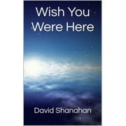 Wish You Were Here - eBook