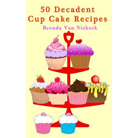 50 Decadent Cupcake Recipes - eBook](Cupcake Vans)