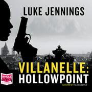Villanelle: Hollowpoint - Audiobook