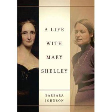 A Life With Mary Shelley by