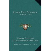 After the Divorce : A Romance (1905)