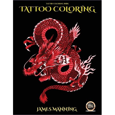 Tattoo Coloring Book: Tattoo Coloring Book: An Adult Coloring Book with 40 High Quality Pictures of Tattoos (Paperback)