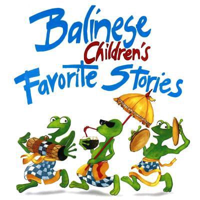 Balinese Children's Favorite Stories - Good Children's Halloween Stories