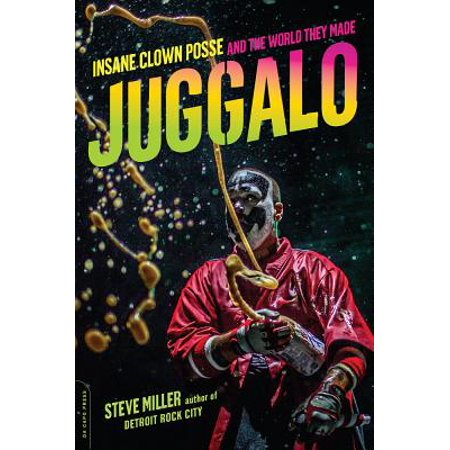 Juggalo : Insane Clown Posse and the World They Made - Juggalo Halloween