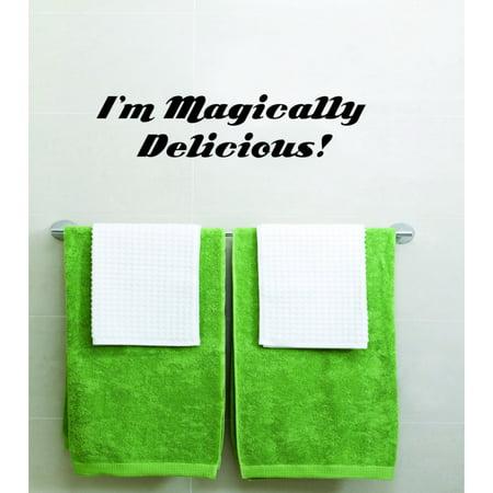 Custom Designs I'm Magically Delicious 6 X 24 Inches - Magically Delicious