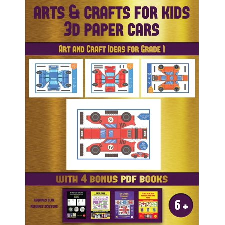 Art and Craft Ideas for Grade 1: Art and Craft Ideas for Grade 1 (Arts and Crafts for kids - 3D Paper Cars): A great DIY paper craft gift for - Halloween Arts And Crafts For 3rd Grade