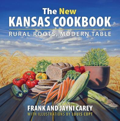 The New Kansas Cookbook (Hardcover)