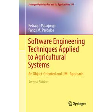Software Engineering Techniques Applied to Agricultural Systems - eBook