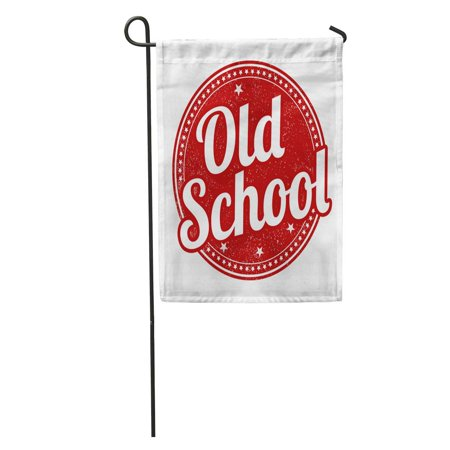 Old School Rubber - LADDKE Classic Old School Rubber Stamp on Advertisment Button Education Emblem Garden Flag Decorative Flag House Banner 12x18 inch