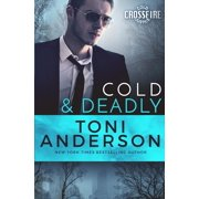Cold Justice Crossfire: Cold & Deadly: FBI Romantic Suspense (Paperback)