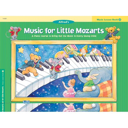 Music for Little Mozarts: Music for Little Mozarts Music Lesson Book, Bk 2: A Piano Course to Bring Out the Music in Every Young Child (Paperback)