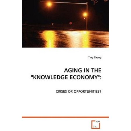 """Aging in the """"Knowledge Economy"""" - image 1 of 1"""