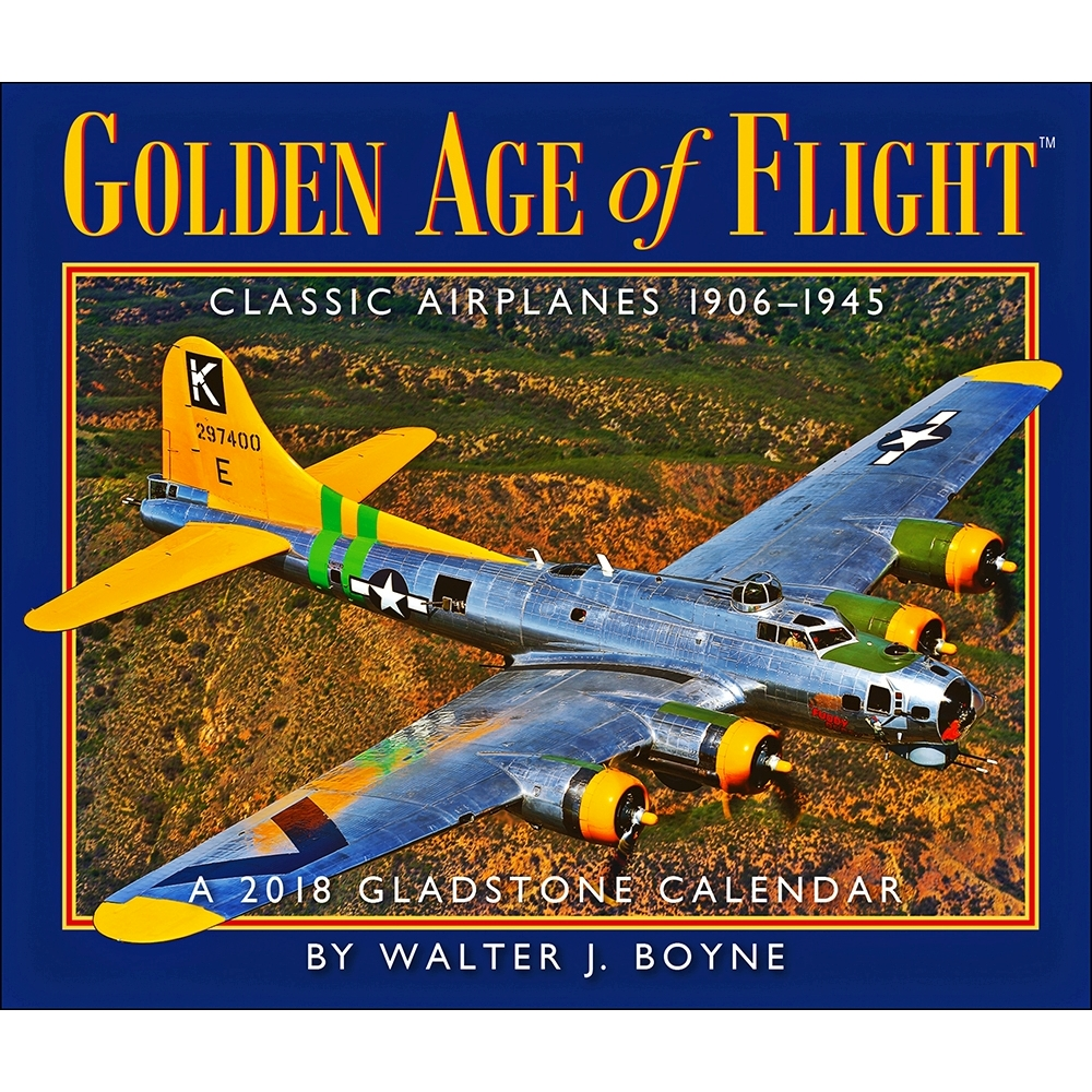 2018 Golden Age of Flight Desk Calendar, Airplanes by Gladstone Media by