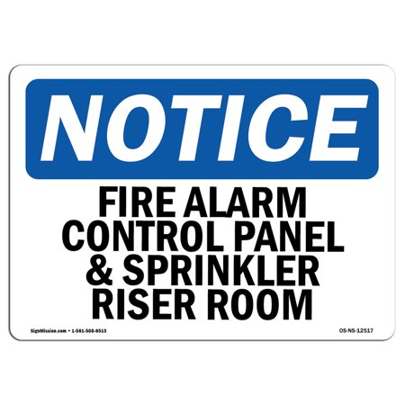 OSHA Notice Sign - Fire Alarm Control Panel And Sprinkler Riser Room | Choose from: Aluminum, Rigid Plastic or Vinyl Label Decal | Protect Your Business, Work Site, Warehouse & Shop | Made in the