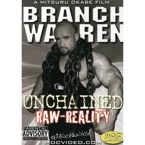 Branch Warren: Unchained Raw Reality Bodybuilding