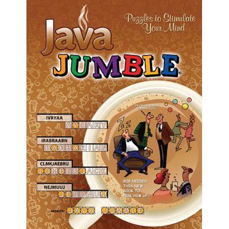 Java Jumble® : Puzzles to Stimulate Your Mind (Java Net Unknownhostexception Unable To Resolve Host)