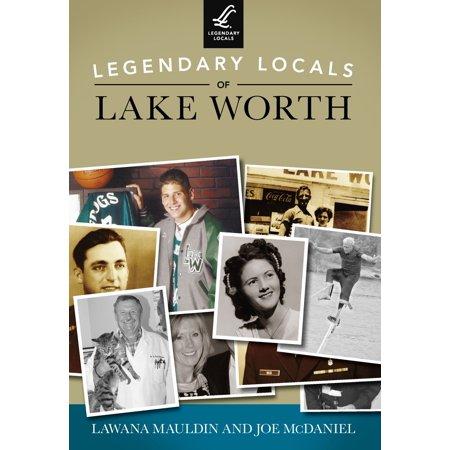 Legendary Locals of Lake Worth - eBook](Best Buy Lake Worth)