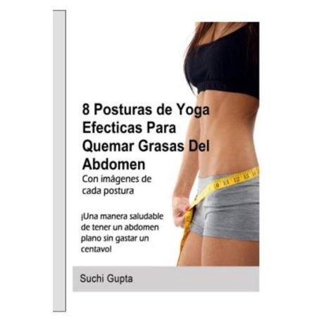 8 Posturas De Yoga Efectivas Para Quemar Grasas Del Abdomen   Una Forma Saludable De Tener Un Abdomen Plano En Casa Sin Gastar Un Centavo