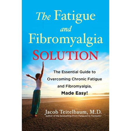 The Fatigue and Fibromyalgia Solution - eBook